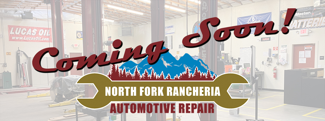 North Fork Rancheria automotive repair coming soon